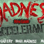 Madness Accelerant Screenshot
