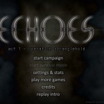 Echoes: Act 1 - Operation Stranglehold Screenshot