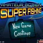 Amateur Action: Super Fishing Screenshot