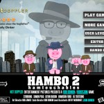 Hambo 2: Hambtouchables Screenshot
