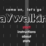 Let's Go Jaywalking Screenshot