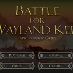 Battle for Wayland Keep Screenshot
