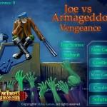 Joe vs Armageddon Vengeance Screenshot