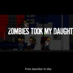 Zombies Took My Daughter! Screenshot