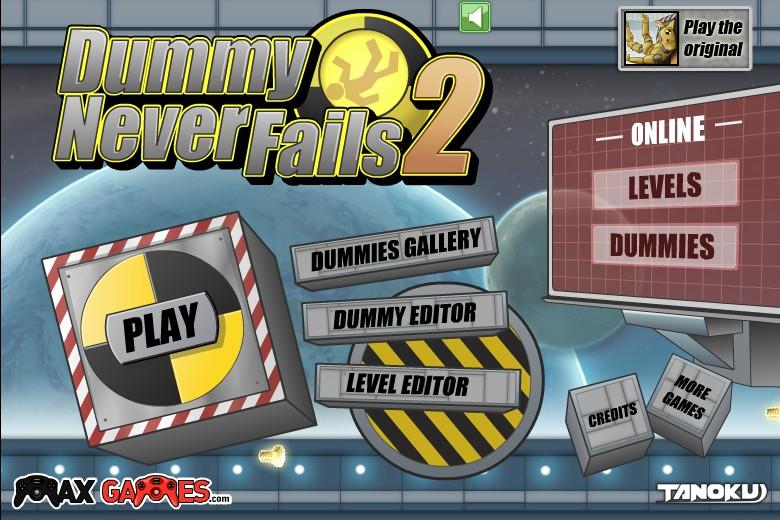 dummy never fails max games