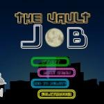 The Vault Job Screenshot