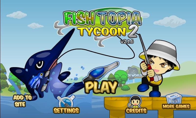 Fishtopia tycoon 2 hacked cheats hacked free games for Fish tycoon 2 cheats