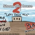 Storm the House 2 Screenshot