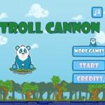 Troll Cannon  Screenshot