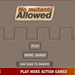 No Mutants Allowed Screenshot