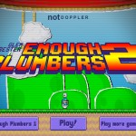 Enough Plumbers 2 Screenshot