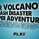Mr Volcanos Ash Disaster Screenshot