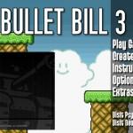 Bullet Bill 3 Screenshot