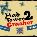 Mad Tower Crasher 2 Screenshot