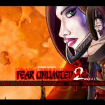 Fear Unlimited 2 Screenshot