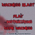 Madness Blast Screenshot