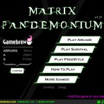 Matrix Pandemonium Screenshot