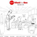 Don't Whack Your Boss Screenshot