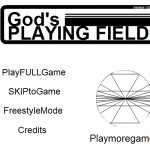 God`s Playing Field Screenshot